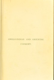 Cover of: Anglo-Indian and Oriental cookery | Grace Johnson