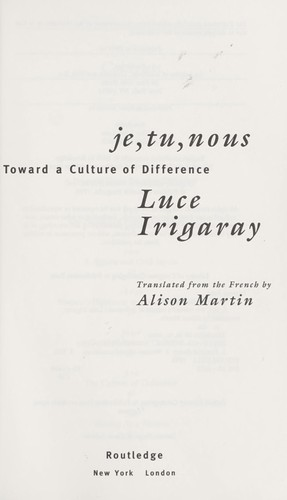 Je, tu, nous : toward a culture of difference by