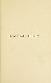 Cover of: Elementary biology | John Thornton