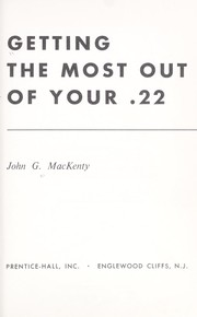 Cover of: Getting the most out of your .22
