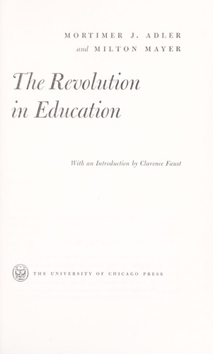 The revolution in education by Mortimer Jerome Adler
