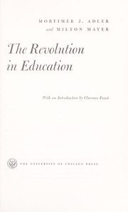 Cover of: The revolution in education | Mortimer Jerome Adler