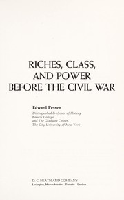 Cover of: Riches, class, and power before the Civil War. --
