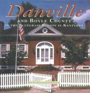 Cover of: Danville and Boyle County in the Bluegrass Region in Kentucky