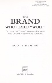 Cover of: The brand who cried wolf | Scott Deming
