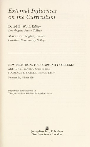 External Influences on the Curriculum (New Directions for Community Colleges) by David B. Wolf, Mary Lou Zoglin