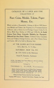 Cover of: Catalogue of a large and fine collection of rare coins, medals, tokens, paper money, etc | Thomas L. Elder