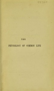 Cover of: The physiology of common life