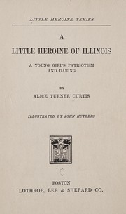 Cover of: A little heroine of Illinois
