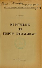 Cover of: Die Physiologie der Hocksten Nerventatigkeit