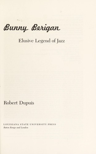 Bunny Berigan by Robert Dupuis