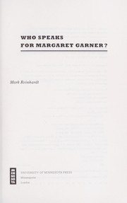 Cover of: Who speaks for Margaret Garner?
