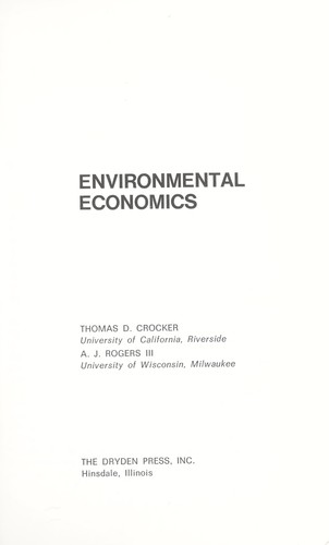 Environmental economics by Thomas D. Crocker