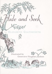 Cover of: Hide  and seek. | Elizabeth Jane Coatsworth