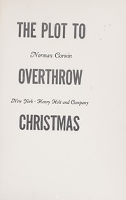 Cover of: The plot to overthrow Christmas