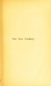 Cover of: The new cookery of unproprietary foods