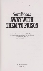 Cover of: Away with them to prison | Sara Woods