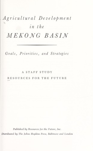 Agricultural development in the Mekong basin by Resources for the Future.