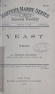 Cover of: Yeast | Kingsley, Charles, 1819-1875