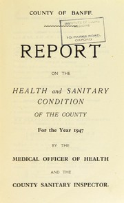 Cover of: [Report 1947] | Banffshire (Scotland). County Council