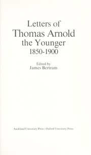 Letters of Thomas Arnold the Younger, 1850-1900 by Arnold, Thomas