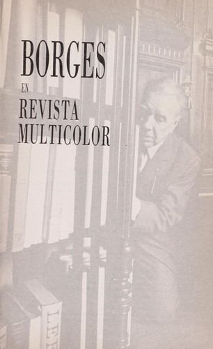 Borges en Revista multicolor by Jorge Luis Borges