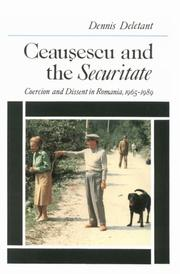 Cover of: Ceauşescu and the Securitate