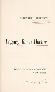 Cover of: Legacy for a doctor