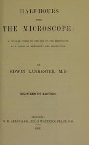 Cover of: Half-hours with the microscope