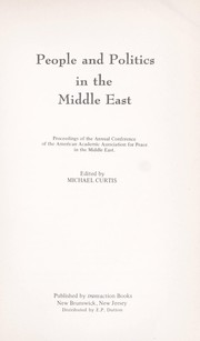 Cover of: People and Politics in the Middle East: The Arab-Israeli Conflict-Its Background and the Prognosis for Peace