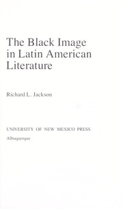 Cover of: The Black image in Latin American literature | Jackson, Richard L.