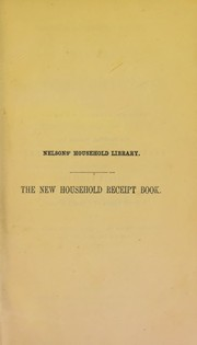 Cover of: The new household receipt-book