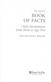 Cover of: The parents' book of facts : child development from birth to age five |
