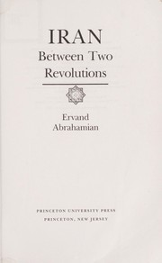 Cover of: Iran between two revolutions | Ervand Abrahamian