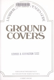 Cover of: Ground Covers (A Harrowsmith Gardener's Guide)