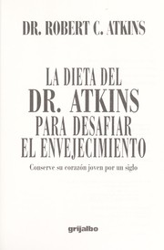 Dr. Atkin's age-defying diet revolution by Atkins, Robert C.