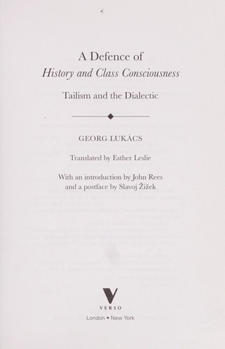 A defence of history and class consciousness by György Lukács