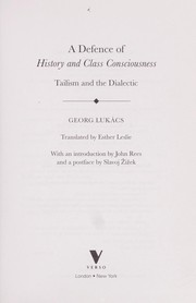 Cover of: A defence of history and class consciousness | György Lukács