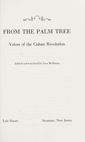 From the palm tree : voices of the Cuban Revolution by