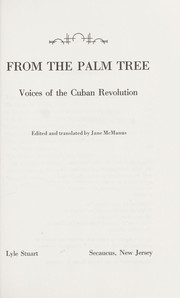 Cover of: From the palm tree : voices of the Cuban Revolution |