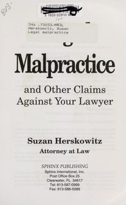 Cover of: Legal malpractice and other claims against your lawyer
