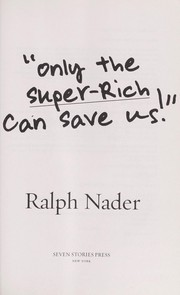 Cover of: Only the superrich can save us