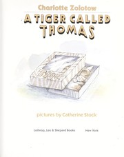 Cover of: A tiger called Thomas | Charlotte Zolotow