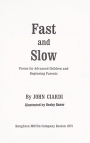 Cover of: Fast and slow : poems for advanced children and beginning parents |