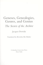 Cover of: Geneses, genealogies, genres, and genius: the secrets of the archive