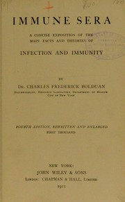 Cover of: Immune sera; a concise exposition of the main facts and theories of infection and immunity