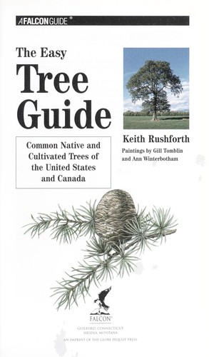 The easy tree guide : common native and cultivated trees of the United States and Canada by