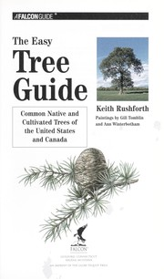 Cover of: The easy tree guide : common native and cultivated trees of the United States and Canada |