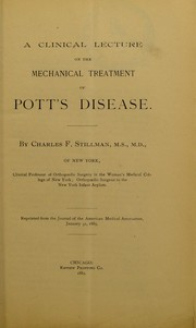 Cover of: A clinical lecture on the mechanical treatment of Pott