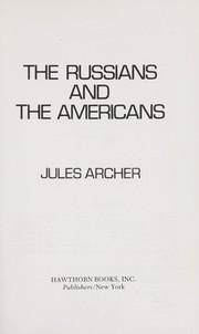 Cover of: The Russians and the Americans | Jules Archer